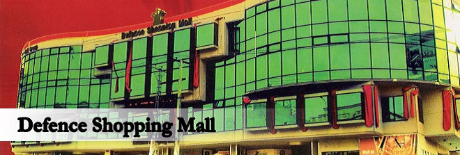 Defence Shopping Mall Dha Lahore
